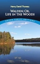 Walden; Or, Life in the Woods (Dover Thrift Editions)