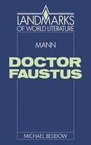Mann: Doctor Faustus (Landmarks of World Literature)