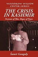 The Crisis in Kashmir: Portents of War, Hopes of Peace (Woodrow Wilson Center Press)