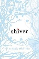 Shiver (The Wolves of Mercy Falls #1)