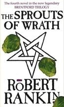 The Sprouts Of Wrath (Brentford Trilogy)