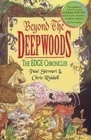 Beyond the Deepwoods (The Edge Chronicles: 1)