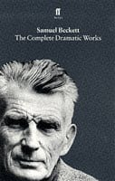 The Complete Dramatic Works of Samuel Beckett