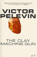 The Clay Machine-Gun