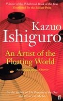 An Artist of the Floating World (Faber Fiction Classics)