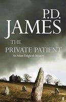 The Private Patient (Adam Dalgliesh Mystery)