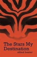 The Stars My Destination (Gollancz S.F.)