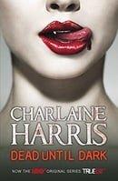 Dead Until Dark (Sookie Stackhouse, Book 1)