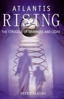 Atlantis Rising: The Struggle of Darkness and Light