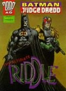 Batman, Judge Dredd: Ultimate Riddle (2000 AD)