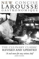 Concise Larousse Gastronomique: The World