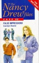 False Impressions (Nancy Drew Files)