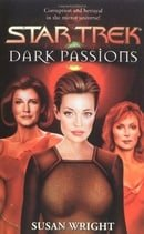 Dark Passions: Bk. 2 (Star Trek)