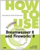 How to Use Macromedia Dreamweaver 8 and Fireworks 8