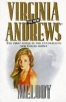 Melody (The new Virginia Andrews)