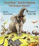 """""""Stand Back,"""" Said the Elephant, """"I"""