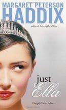 Just Ella: Sequel to Cinderella