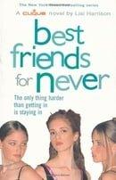 Best Friends for Never: Bk. 2 (Clique)