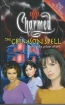 The Crimson Spell: Beware the Colour of Evil (Charmed)