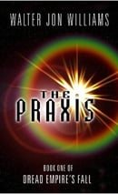 The Praxis (Dread Empire