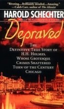 Depraved: The Shocking True Story of America