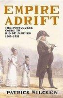Empire Adrift: The Portuguese Court in Rio de Janeiro 1808-1821