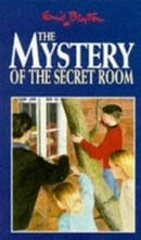 The Mystery of the Secret Room (Five Find-outers & Dog)