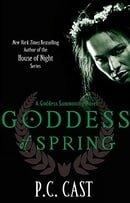 Goddess of Spring (Goddess Summoning, Book 2)