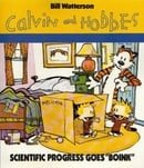 "Scientific Progress Goes ""Boink"": A Calvin and Hobbes Collection (Calvin & Hobbes Series)"