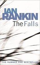 The Falls: An Inspector Rebus Novel 12