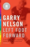 Left Foot Forward: A Year in the Life of a Journeyman Footballer (20-20 Special Edition)