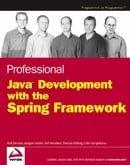 Professional Java Development with the Spring Framework