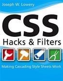 CSS Hacks and Filters: Making Cascading Stylesheets Work