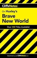 """Brave New World"" (Cliffs Notes)"