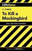 To Kill a Mockingbird: Cliffs Notes