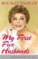 My First Five Husbands..: And the Ones Who Got Away