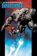 Ultimate Hulk Vs Iron Man: Ultimate Human