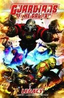 Guardians Of The Galaxy Volume 1: Legacy TPB