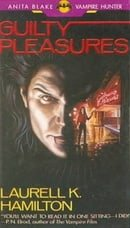 Guilty Pleasures (Anita Blake, Vampire Hunter, Book 1)