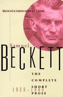 Samuel Beckett: the Complete Short Prose, 1929-1989