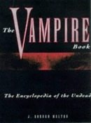 The Vampire Book: Encyclopedia of the Undead
