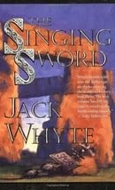 The Singing Sword (The Camulod Chronicles)