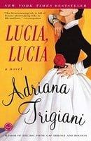 Lucia, Lucia: A Novel (Ballantine Reader