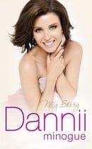 Dannii: My Story