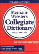 Merriam-Webster Collegiate Dictionary (Merriam Webster