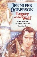 Legacy of the Wolf (Chronicles of Cheysuli)