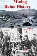 Mining Raton History
