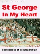 St George in My Heart : Confessions Of An England Fan