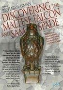 Discovering the Maltese Falcon and Sam Spade: The Evolution of Dashiell Hammett