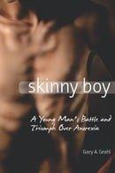 Skinny Boy: A Young Man
